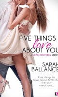 FIVE THINGS I LOVE ABOUT YOU by Sarah Ballance: Review