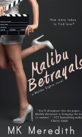MALIBU BETRAYALS by MK Meredith: Review