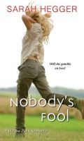 NOBODY'S FOOL by Sarah Hegger: Review