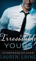 IRRESISTIBLY YOURS by Lauren Layne: ARC Review