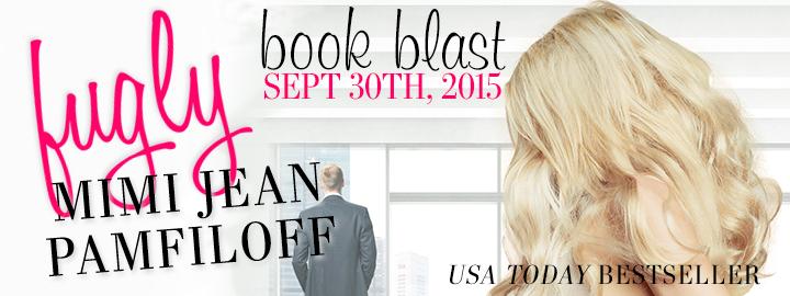 FUGLY by Mimi Jean Pamfiloff: Book Blast