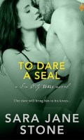 TO DARE A SEAL by Sara Jane Stone: Review