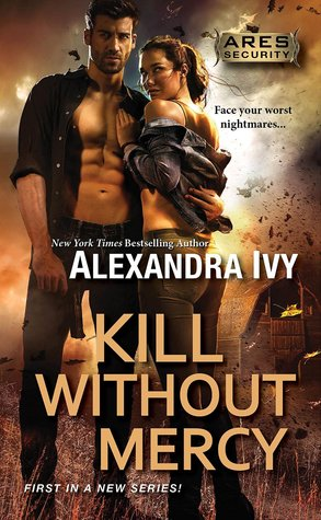KILL WITHOUT MERCY by Alexandra Ivy: Review