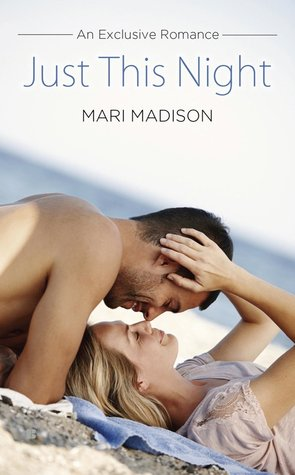 JUST THIS NIGHT by Mari Madison: Review & Excerpt