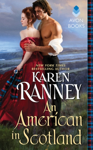 AN AMERICAN IN SCOTLAND by Karen Ranney: Excerpt & Giveaway