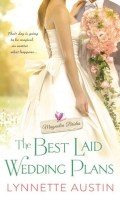 THE BEST LAID WEDDING PLANS by Lynnette Austin: Spotlight & Giveaway