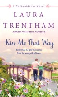KISS ME THAT WAY by Laura Trentham: Review, Excerpt & Giveaway