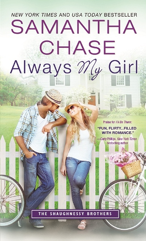 ALWAYS MY GIRL by Samantha Chase: Excerpt & Giveaway