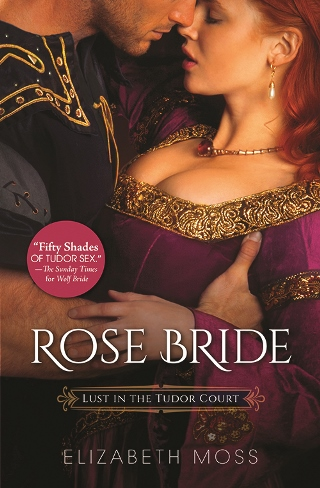 ROSE BRIDE by Elizabeth Moss: Excerpt & Giveaway