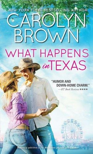 WHAT HAPPENS IN TEXAS by Carolyn Brown: Excerpt & Giveaway