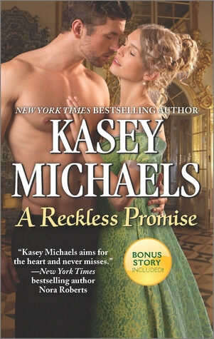 A RECKLESS PROMISE by Kasey Michaels: Excerpt & Giveaway