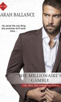 THE MILLIONAIRE'S GAMBLE by Sarah Ballance: Spotlight