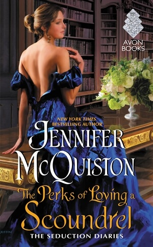 THE PERKS OF LOVING A SCOUNDREL by Jennifer McQuiston: Release Spotlight & Giveaway