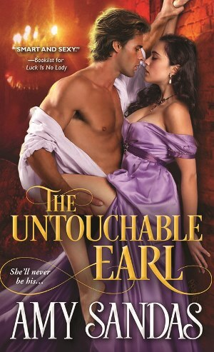 THE UNTOUCHABLE EARL by Amy Sandas: Spotlight & Giveaway
