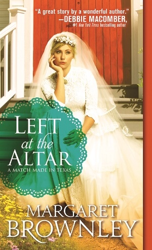 LEFT AT THE ALTAR by Margaret Brownley: Excerpt & Giveaway