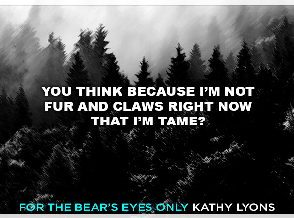 for-the-bears-eyes-only-quote-graphic-1-2