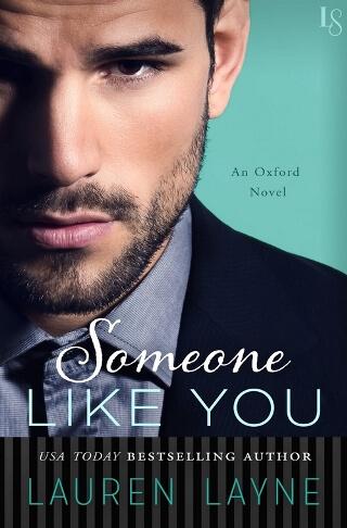 SOMEONE LIKE YOU by Lauren Layne: Pre-Release Spotlight & Giveaway