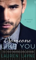 SOMEONE LIKE YOU by Lauren Layne: Pre-Release Spotlight & Giveaway