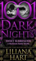 SWEET SURRENDER by Liliana Hart: Review & Excerpt