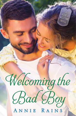 WELCOMING THE BAD BOY by Annie Rains: Review