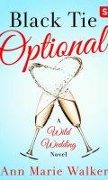 BLACK TIE OPTIONAL by Ann Marie Walker: Cover Reveal