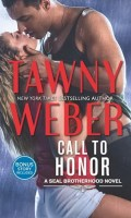 CALL TO HONOR by Tawny Weber: Review & Giveaway