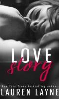 LOVE STORY by Lauren Layne: Release Spotlight, Excerpt & Giveaway