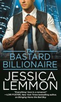 THE BASTARD BILLIONAIRE by Jessica Lemmon: Excerpt, Top 5 List & Giveaway