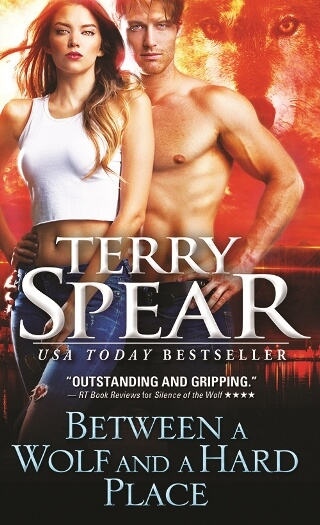 BETWEEN A WOLF AND A HARD PLACE by Terry Spear: Excerpt & Giveaway