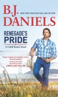 RENEGADE'S PRIDE by B. J. Daniels: Review & Giveaway