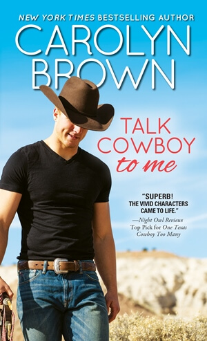 TALK COWBOY TO ME by Carolyn Brown: Spotlight, Excerpt & Giveaway
