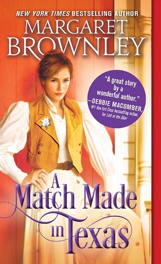A MATCH MADE IN TEXAS by Margaret Brownley: Excerpt & Giveaway