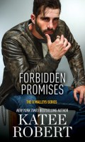 FORBIDDEN PROMISES by Katee Robert: Review