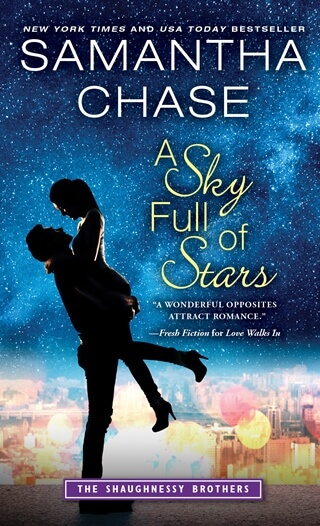 A SKY FULL OF STARS by Samantha Chase: Excerpt & Giveaway