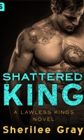 SHATTERED KING by Sherilee Gray: Release Spotlight & Excerpt