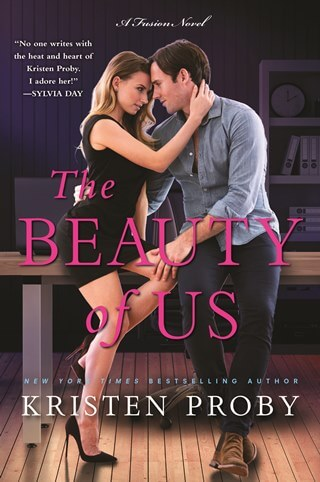 THE BEAUTY OF US by Kristen Proby: Excerpt Reveal