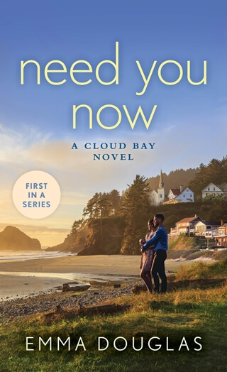 NEED YOU NOW by Emma Douglas: Review & Excerpt