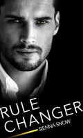 RULE CHANGER by Sienna Snow: Release Spotlight, Excerpt & Giveaway