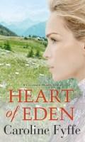 HEART OF EDEN by Caroline Fyffe: Excerpt & Giveaway