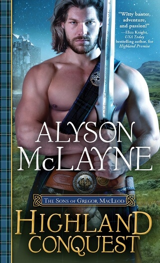 HIGHLAND CONQUEST by Alyson McLayne: Spotlight & Giveaway