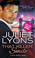 THAT KILLER SMILE by Juliet Lyons: Excerpt & Giveaway