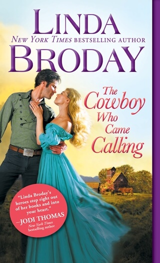 THE COWBOY WHO CAME CALLING by Linda Broday: Excerpt & Giveaway