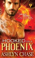 HOOKED ON A PHOENIX by Ashlyn Chase: Excerpt & Giveaway