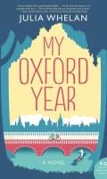 MY OXFORD YEAR by Julia Whelan: Spotlight & Excerpt