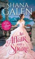 AN AFFAIR WITH A SPARE by Shana Galen: Excerpt & Giveaway