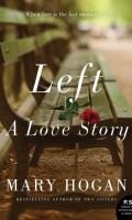 LEFT by Mary Hogan: Release Spotlight & Excerpt