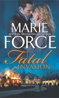 FATAL INVASION by Marie Force: Review