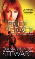 THE PRICE OF GRACE by Diana Munoz Stewart: Excerpt