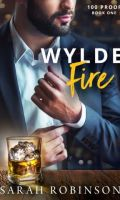 WYLDE FIRE by Sarah Robinson: Release Blitz, Excerpt & Giveaway