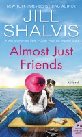 ALMOST JUST FRIENDS by Jill Shalvis: Review & Excerpt